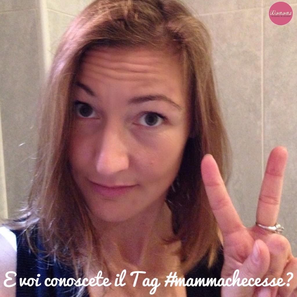 Tag #mammachecesse
