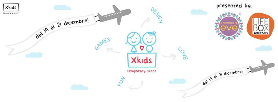 XKIDS:Temporary Shop a Roma