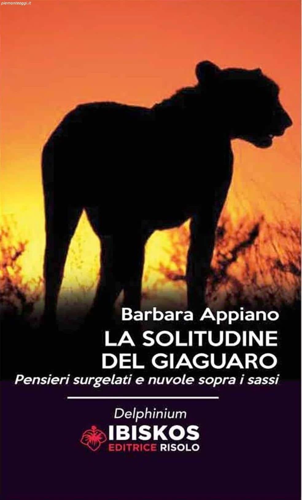 """""""La solitudine del giaguaro""""  di Barbara Appiano"""