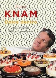 Dolce Dentro - Ernst Knam