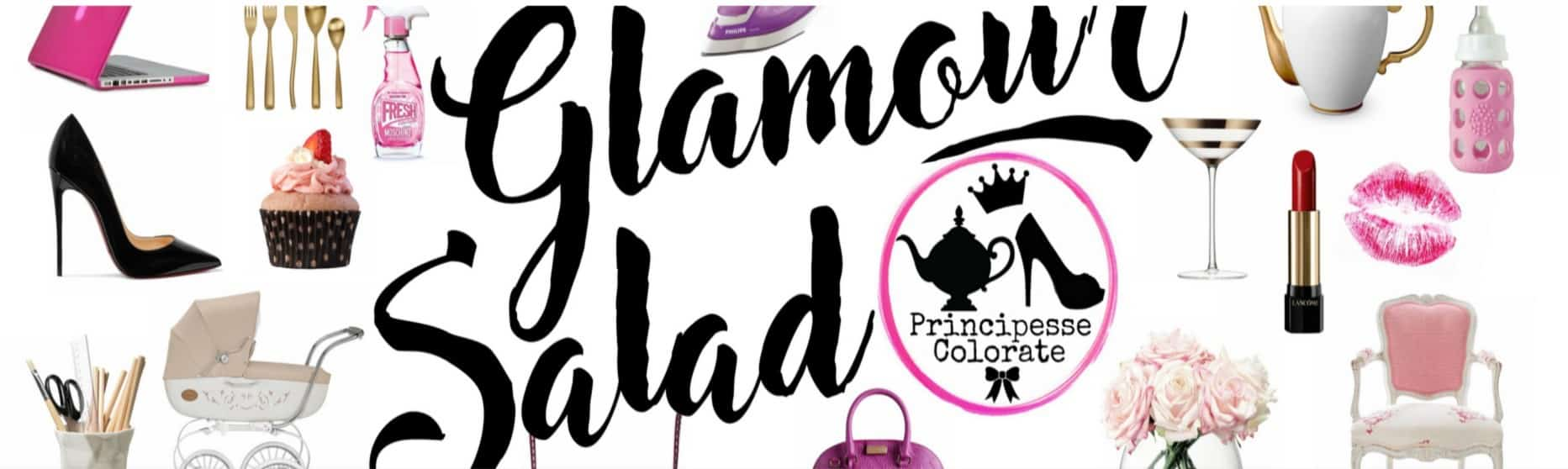 #mammeblogger The Glamour Salad