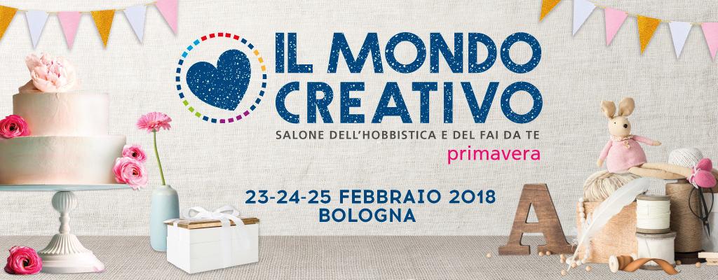 Il Mondo Creativo: edizione primavera 2018