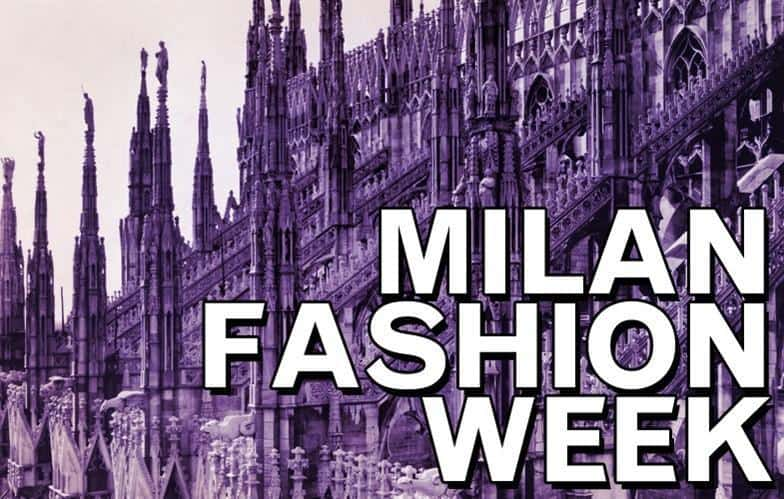 Arriva la Milano Fashion Week Autunno Inverno 2018 2019