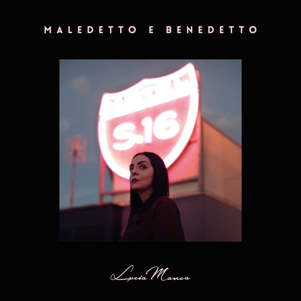 """""""Maledetto e Benedetto"""" di Lucia Manca"""