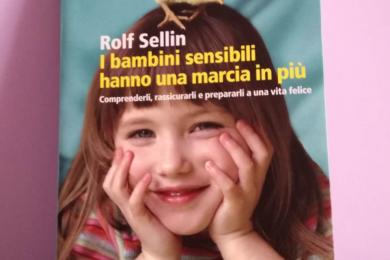 """""""I bambini sensibili hanno una marcia in più"""""""