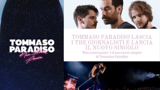 Tommaso Paradiso lascia i The Giornalisti e lancia il nuovo singolo