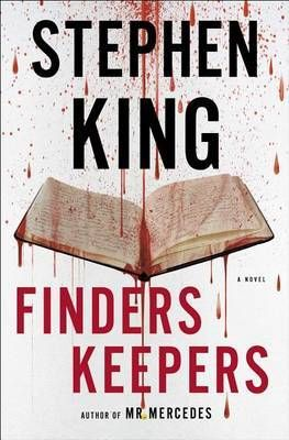 Chi perde paga – Finders Keepers, romanzo del 2015 di Stephen King