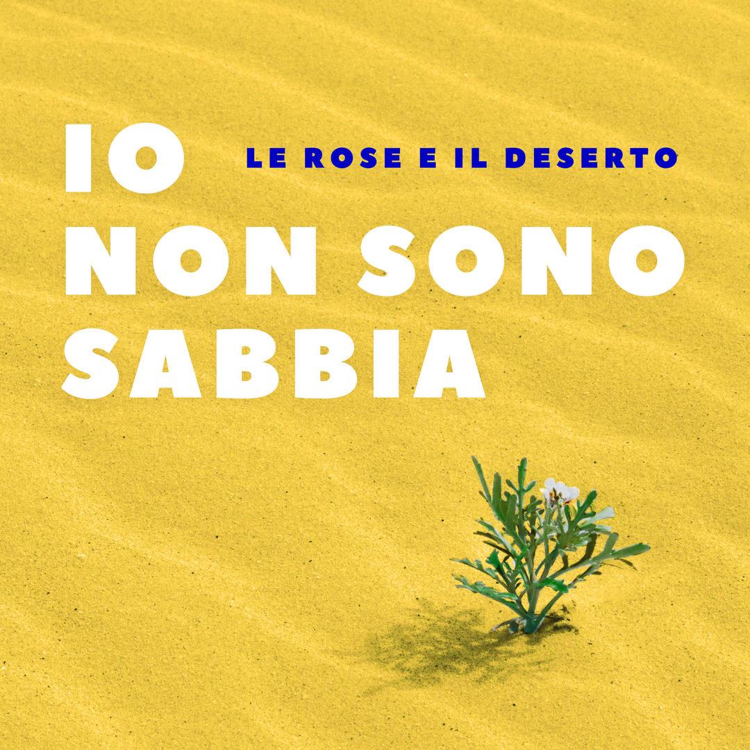Le rose e il deserto