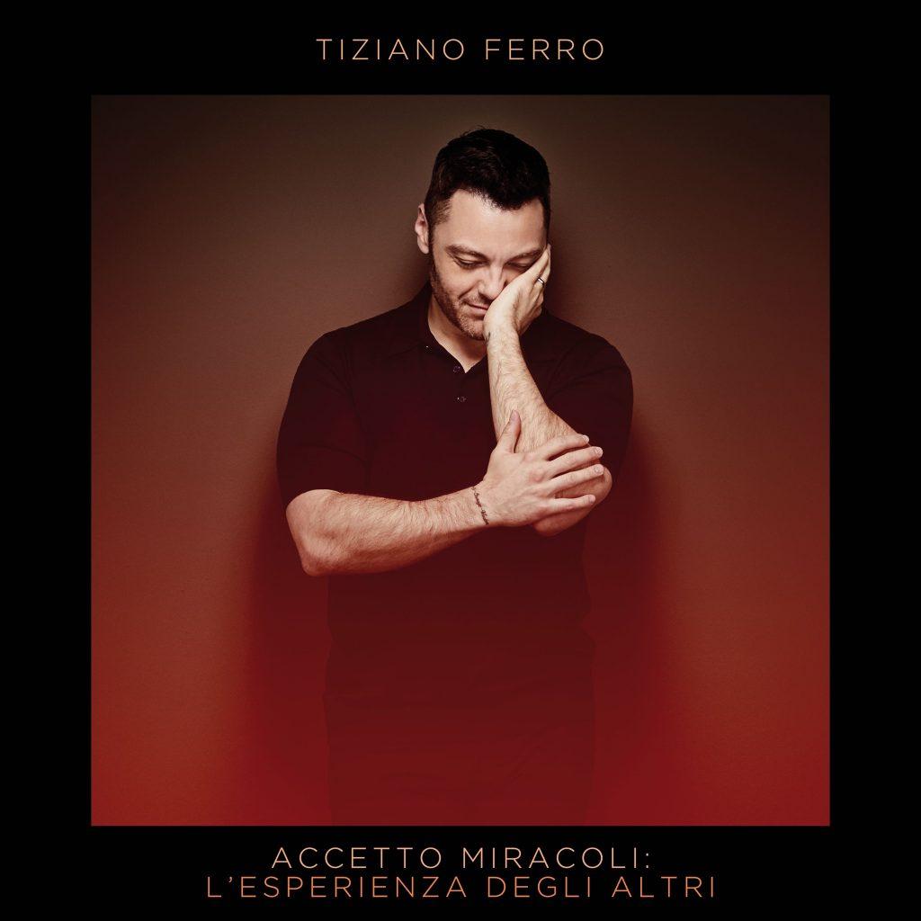 """""""Accetto Miracoli: L'Esperienza Degli Altri"""" di Tiziano Ferro"""