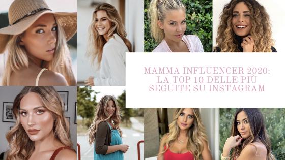 Mamma Influencer 2020: la TOP 10 delle più seguite su Instagram