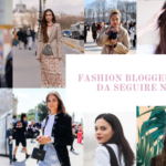 fashion blogger da seguire 2021